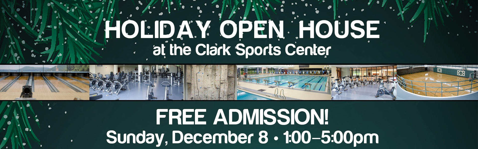 Holiday Open House at the Clark Sports Center