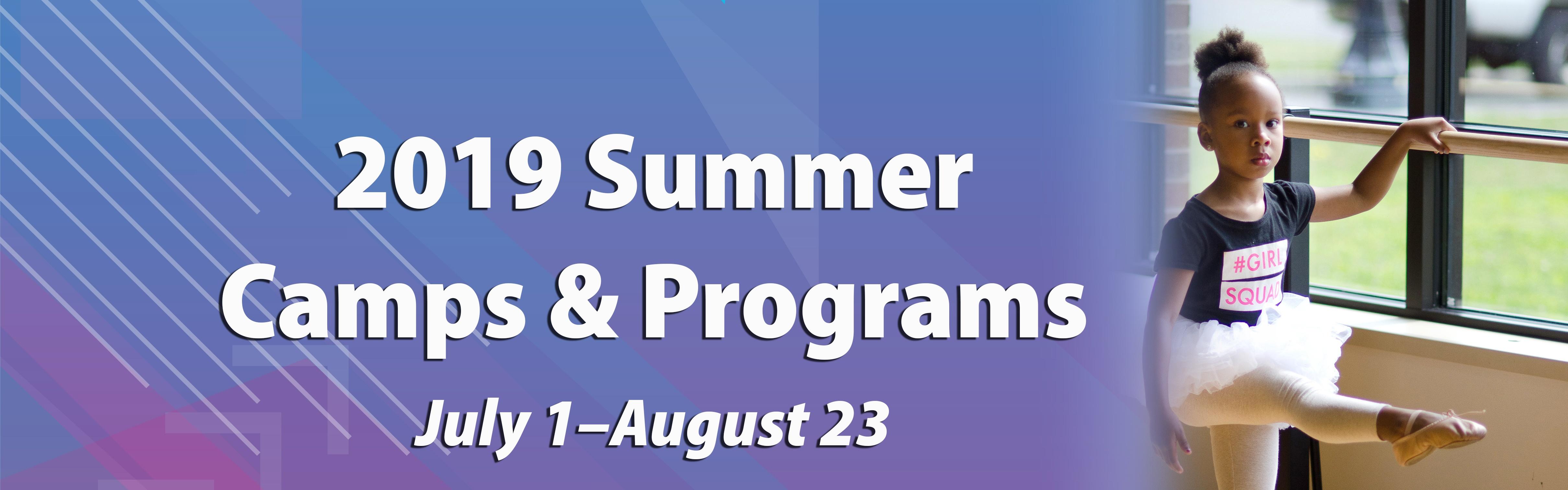2019 Summer Camps & Programs